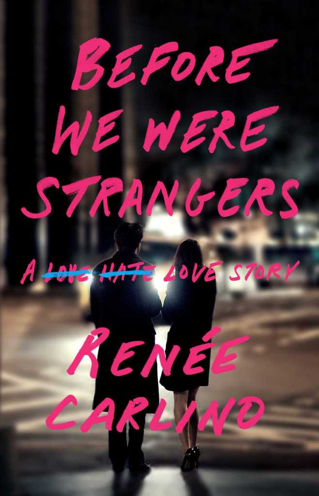 before-we-were-strangers-9781501105777_hr